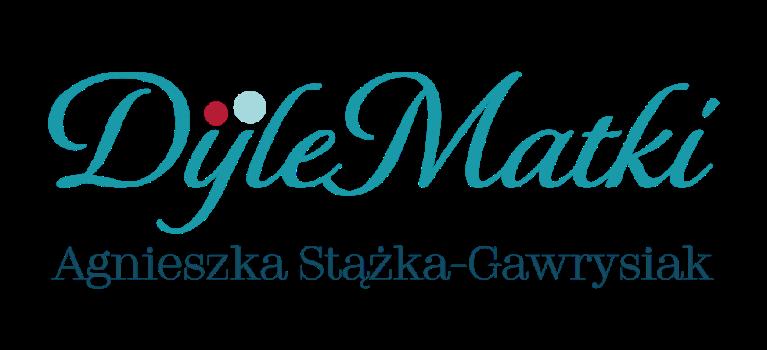 DyleMatki | Agnieszka Stążka-Gawrysiak