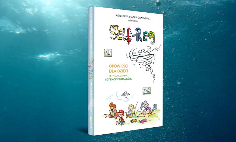 Pierwsza naświecie książka oSelf-Reg dla dzieci
